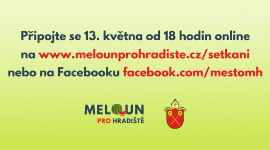 Připojte se 13. května on-line a zjistěte více o Melounu pro Hradiště. Zdroj: město